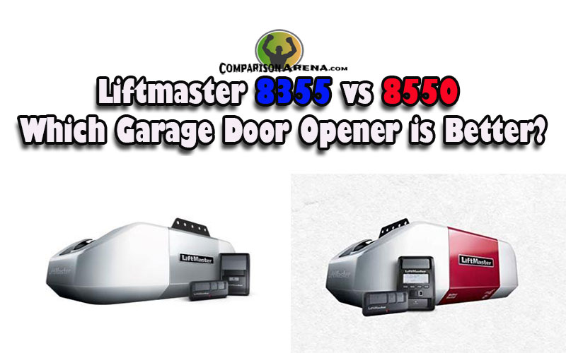 Liftmaster 8355 vs 8550