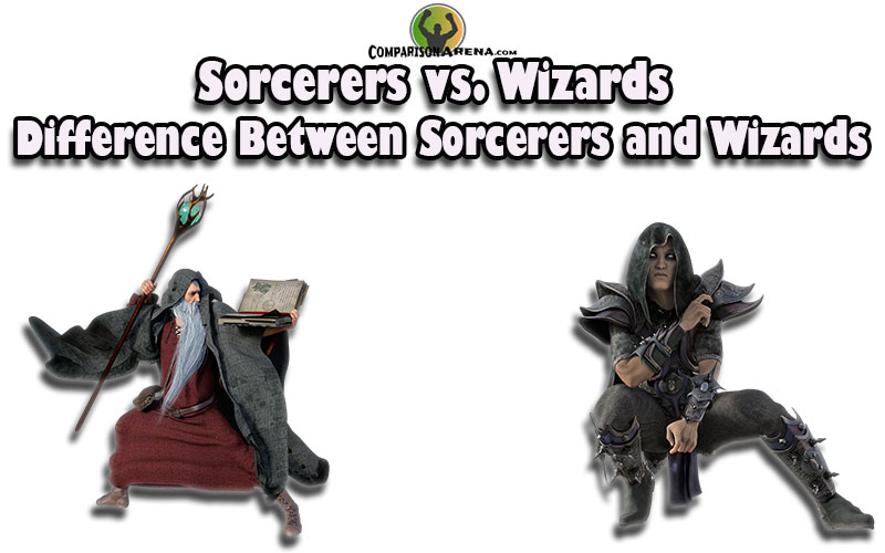 Sorcerers-vs.-Wizards---Difference-Between-Sorcerers-and-Wizards