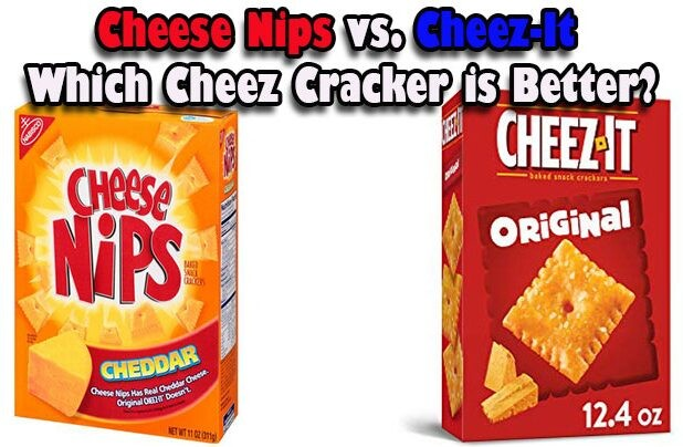 Cheese Nips vs. Cheez-It: Which Cheez Cracker is Better?