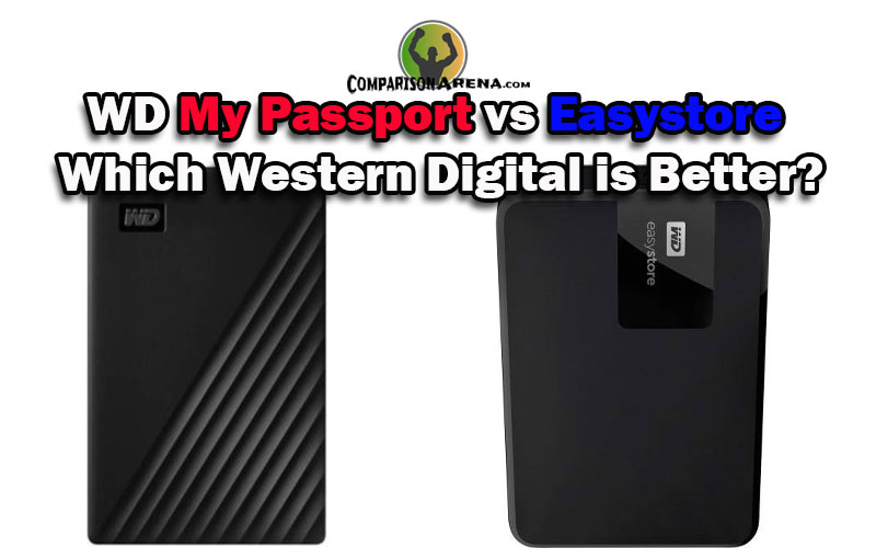 WD My Passport vs Easystore