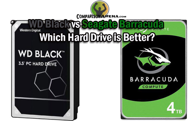 WD Black vs Seagate Barracuda