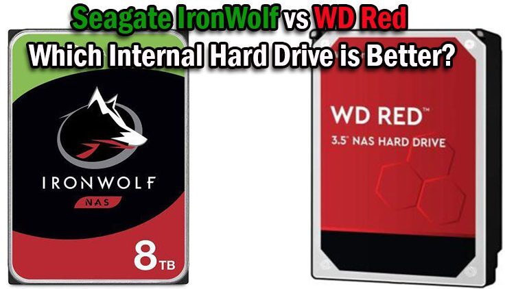 Seagate IronWolf vs WD Red