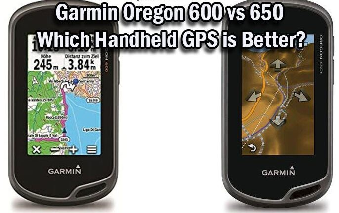 Garmin Oregon 600 vs 650