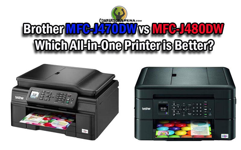 Brother MFC-J470DW vs MFC-J480DW